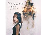 【特典対象】 内田彩:Reverb 初回限定盤 DVD付 ◆先着購入特典「ブロマイド」