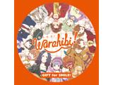 【アニメガ特典対象】【2020/02/14発売予定】 Team Warahibi! / Warahibi!メインテーマ「GIFT for SMILE!」 ◆アニメガ限定特典「57mm缶バッジ」《発売日以降のお届けとなる場合がございます》