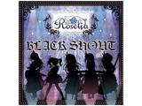 ROSELIA / BLACK SHOUT 生産限定盤 BD付 CD