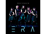 RAISE A SUILEN/ ERA 通常盤