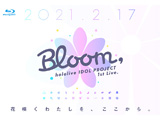 ビデオメーカー hololive/ hololive IDOL PROJECT 1st Live.『Bloom,』