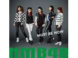 NMB48 / Must be now 通常盤 TYPE-A DVD付 CD
