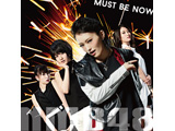 NMB48 / Must be now 限定盤 TYPE-A DVD付 CD