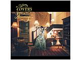 雨宮天/ COVERS -Sora Amamiya favorite songs-