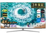 55U7E 液晶テレビ ULED [55V型/BS・CS 4Kチューナー内蔵]
