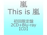 嵐/ This is 嵐 初回限定盤Blu-ray
