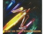 影山ヒロノブ / ETERNAL LOVE 2006 CD