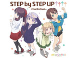 FOURFOLIUM / 「STEP BY STEP UP↑↑↑↑」_NEW GAME!!2期OP CD
