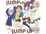 FOURFOLIUM / 「JUMPIN'JUMP UP!!!!」_NEW GAME!!2期ED CD