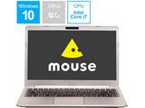 【CM記念モデル】 モバイルノートPC mouse MB-B400HS シャンパンゴールド[Core i7・14.0インチ・メモリ 8GB・SSD 512GB]