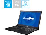 ノートPC Mouse Pro BC-MB15P85M16S4-184 ブラック [Win10 Pro・Core i7・15.6インチ・SSD 480GB・メモリ 16GB]