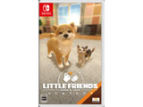 LITTLE FRIENDS - DOGS & CATS -  【Switchゲームソフト】