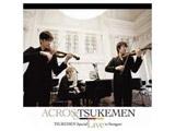 TSUKEMEN×シュトゥットガルト室内管弦楽団/TSUKEMEN ライヴ・イン・シュトゥットガルト CD