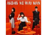 【11/28発売予定】 AKB48 / 54thシングル「NO WAY MAN」 Type C 通常盤 DVD付 CD ◆先着予約特典「生写真(荻野由佳、須田亜香里)」