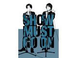 【アニメガ特典対象】 SHOW MUST GO ON BD ◆アニメガ限定特典「2Lブロマイド(津田健次郎&浪川大輔)」