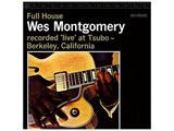 ウェス・モンゴメリー(g)/フル・ハウス +3 CD