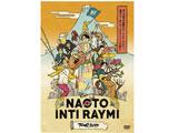 ナオト・インティライミ:TOUR 2019 -新しい時代の幕開けだ!バンダ、