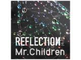 Mr.Children/REFLECTION{Drip} 初回盤 【CD】   [Mr.Children /CD+DVD]