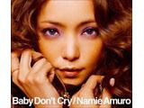 安室奈美恵 / Baby Don't Cry ジャケットB CD