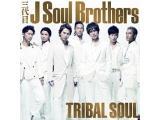 三代目 J Soul Brothers/TRIBAL SOUL(1枚組DVD付) 【CD】   [三代目 J Soul Brothers /CD]