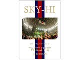 "SKY-HI/SKY-HI Tour 2017 Final ""WELIVE"" in BUDOKAN 【DVD】"