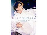 SHINJIRO ATAE(from AAA)/ Anniversary Live『THIS IS WHO I AM』 DVD