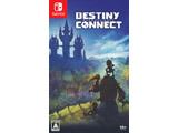 DESTINY CONNECT (ディスティニーコネクト) 【Switchゲームソフト】