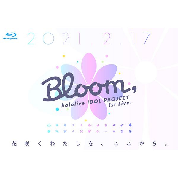 【店頭併売品】 hololive/ hololive IDOL PROJECT 1st Live.『Bloom,』 BD