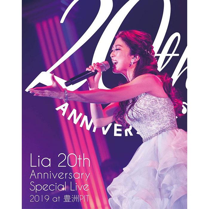Lia/ Lia 20th Anniversary Special Live 2019 at 豊洲PIT