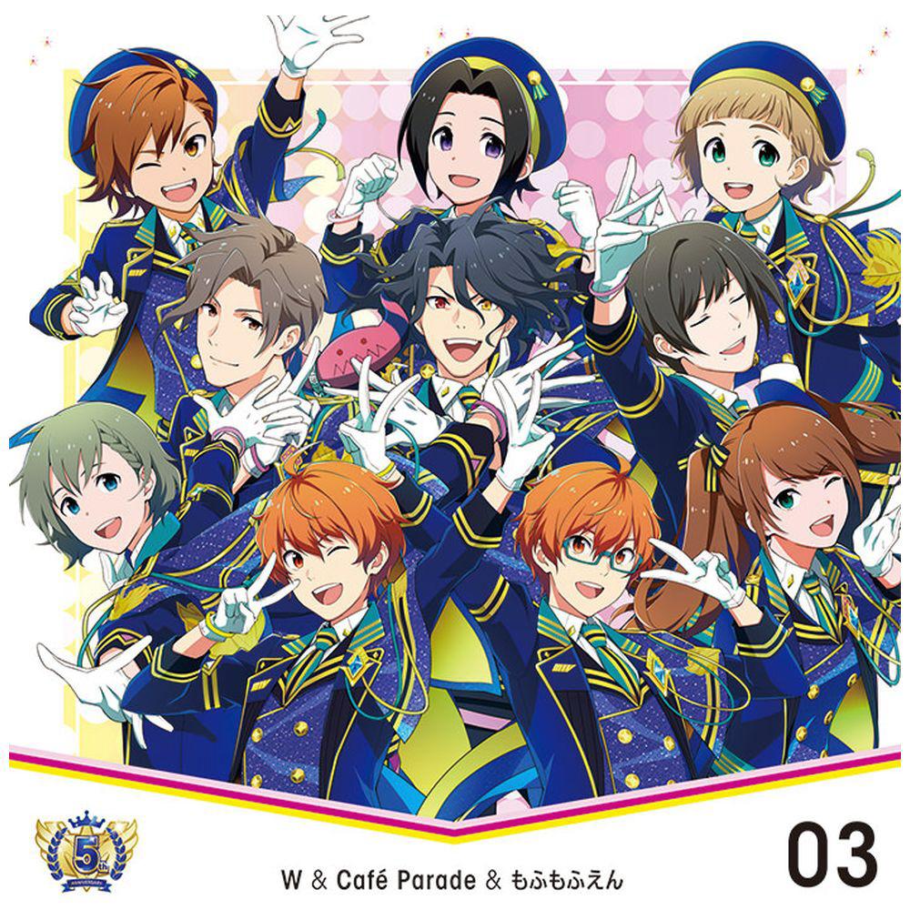 W&Cafe Parade&もふもふえん / THE IDOLM@STER SideM 5th ANNIVERSARY DISC 03 W&Cafe Parade&もふもふえん CD
