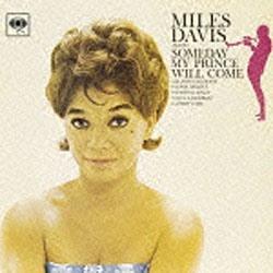 マイルス・デイビス/サムデイ・マイ・プリンス・ウィル・カム +2 【音楽CD】   [マイルス・デイビス /CD]