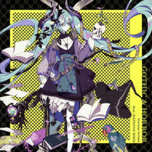 VARIOUS ARTISTS FEAT.初音ミク / GOTHIC & HORROR CD