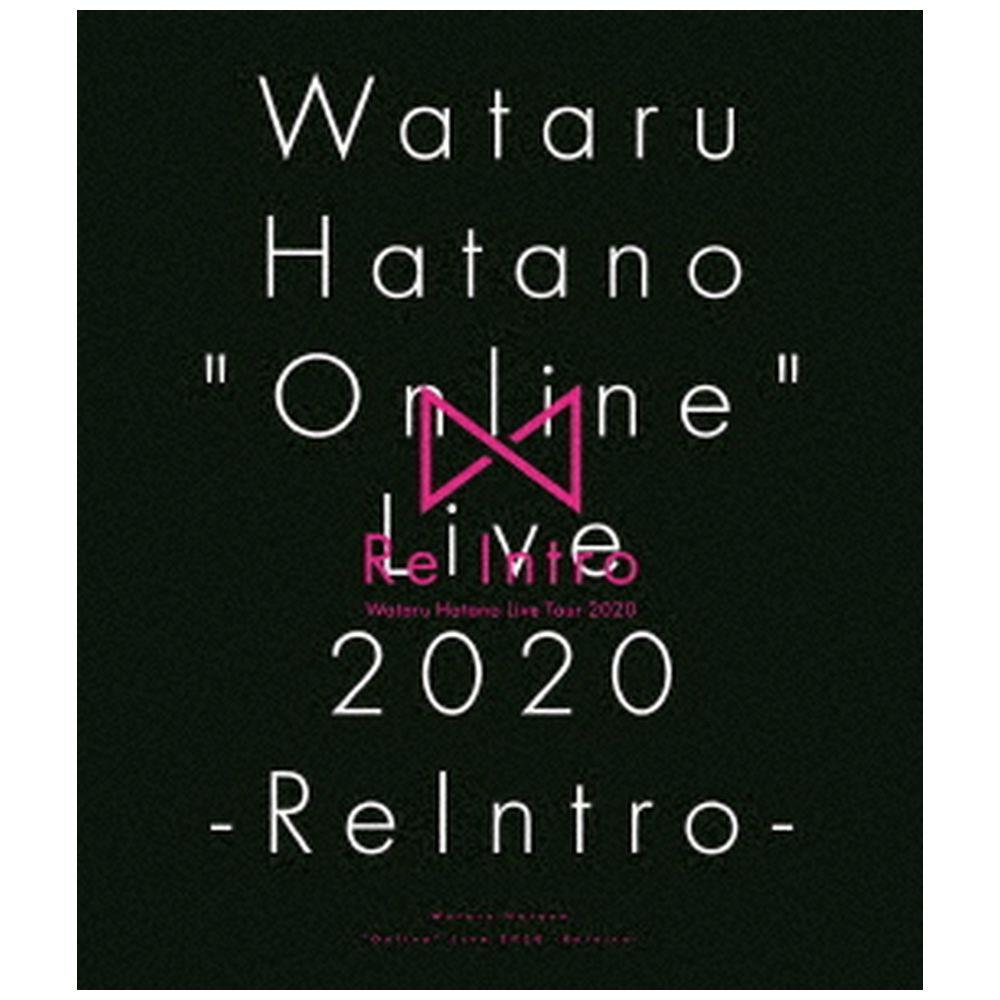"羽多野渉 / Wataru Hatano ""Online"" Live 2020 -ReIntro- Live BD"