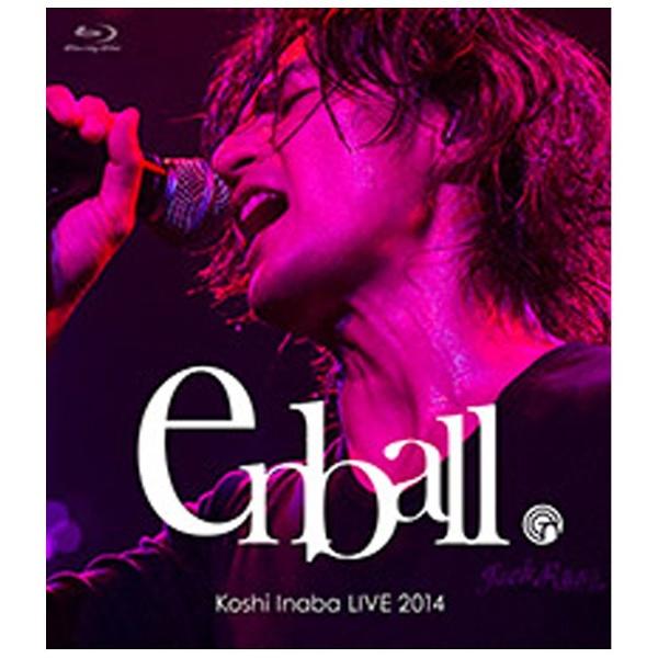 稲葉浩志/Koshi Inaba LIVE 2014 〜en-ball〜 【ブルーレイ ソフト】   [ブルーレイ]