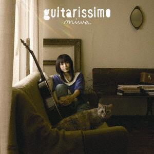 miwa/guitarissimo 通常盤 【CD】