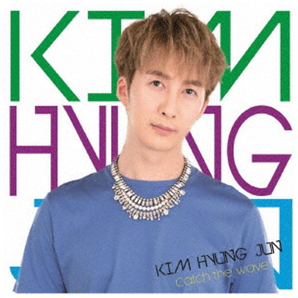 キム・ヒョンジュン / Catch the Wave 初回限定盤B CD